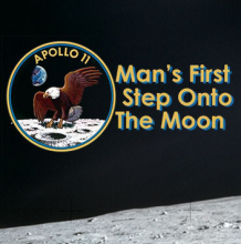 Apollo 11:Man's First Step Onto the Moon